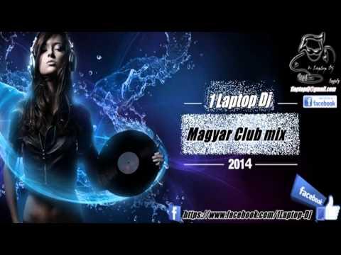 Magyar club mix 2014 & 2017 ... és a legjobb mai zenék ♫ ♥ ♫ (1. Laptop Dj )