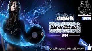 Magyar club mix 2014 & 2015 ... és a legjobb mai zenék ♫ ♥ ♫ (1. Laptop Dj )