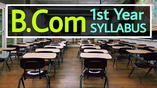 B.Com First Year Syllabus Fully Explained in Hindi | B.Com Course Details in Hindi | Sunil Adhikari