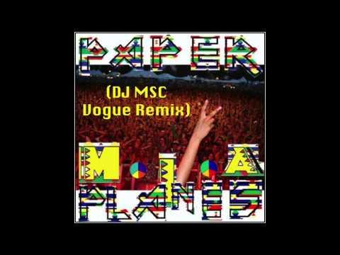 M.I.A.- Paper Planes (DJ MSC Vogue Remix) *FREE DOWNLOAD*