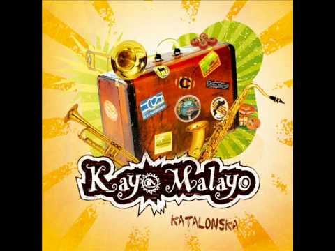 Kayo Malayo - Welcome to Catalonia