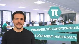Probabilités conditionnelles : Événement indépendant - Mathématiques - Bac S  - digiSchool