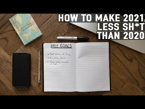 3 Ways to FINALLY Make 2021 Your Best Year Ever