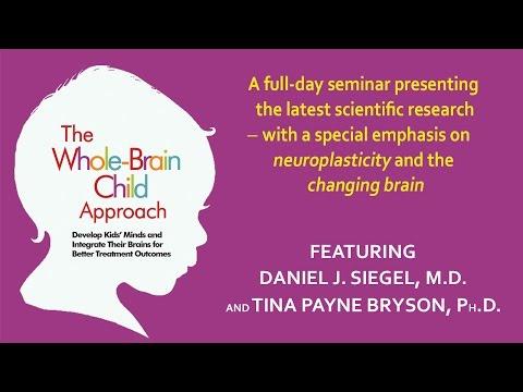 The Whole-Brain Child Approach with Daniel Siegel, M.D., and Tina Payne Bryson, Ph.D.