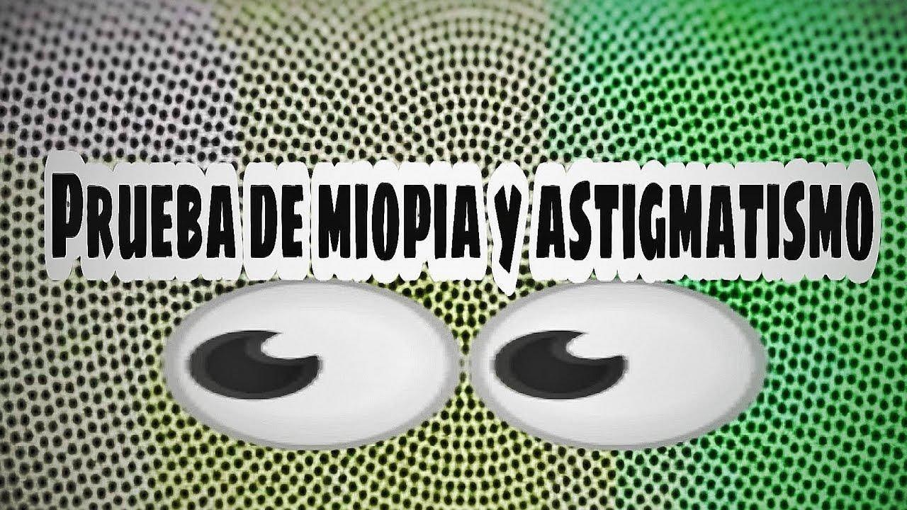 test de miopia y astigmatismo mamă pentru îmbunătățirea vederii