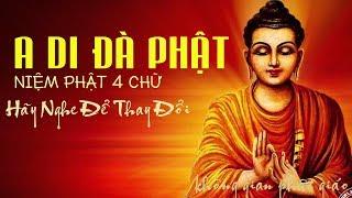 Bỏ 10 Phút ra Nghe Bài Niệm Phật này mỗi ngày Sau 1 tháng Cuộc Sống bạn sẽ thay đổi