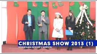 Christmas Show, Colegio Calatrava 2013