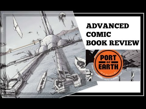 ADVANCED COMIC BOOK REVIEW: Port of Earth #1