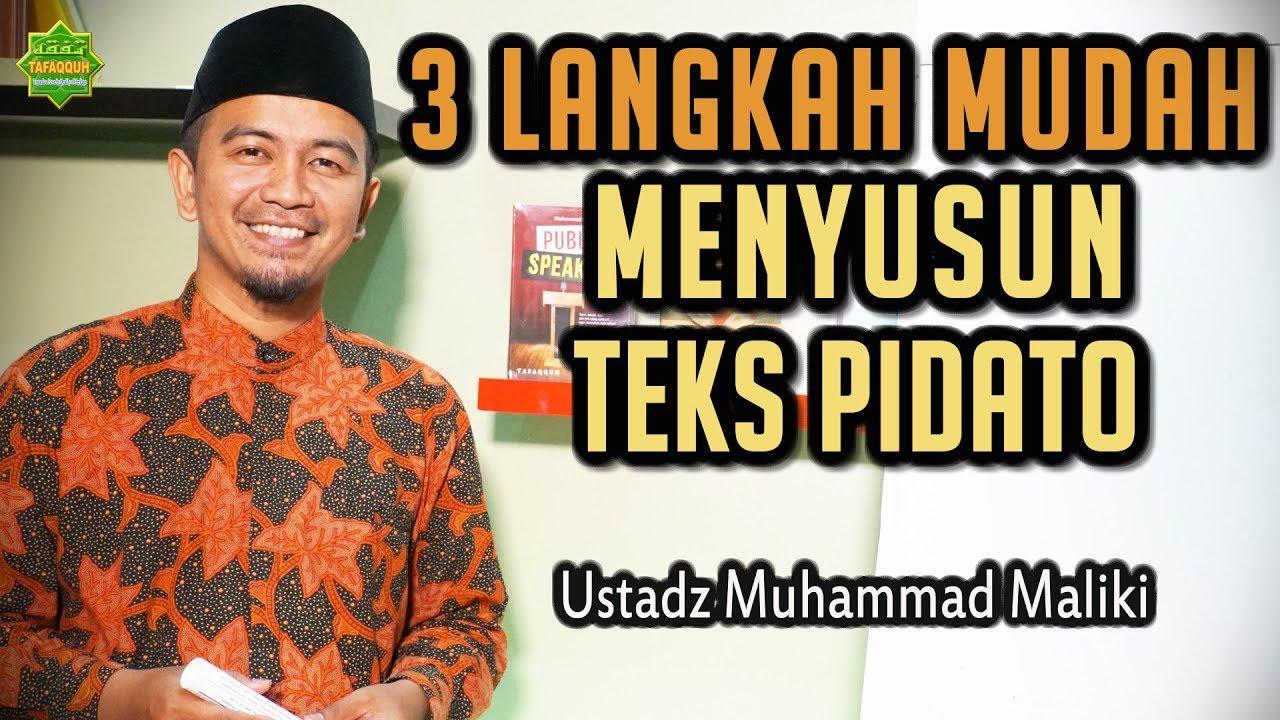 3 LANGKAH MUDAH MENYUSUN TEKS PIDATO / CERAMAH | Ustadz ...