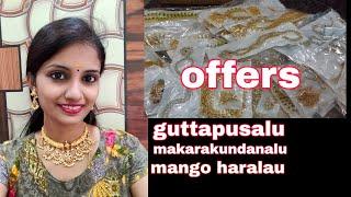 Guttapusalu, mangoharalu,makarakundanalu//sale of the day😍