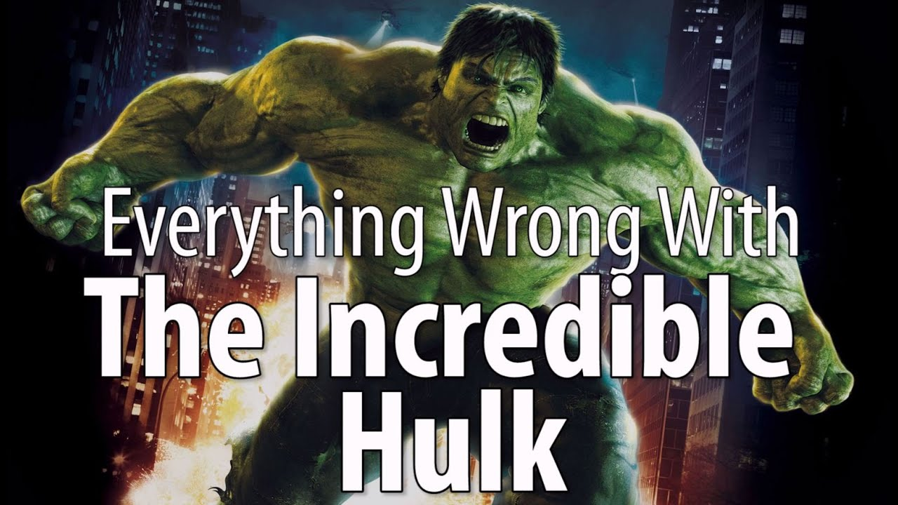 Download Everything Wrong With The Incredible Hulk