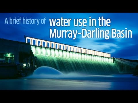 A brief history of water use in the Murray-Darling Basin
