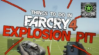Explosion Pit - Far Cry 4 - Things to do in