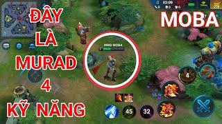Murad 4 Kỹ Năng Chính Thức Xuất Hiện Trong Game Moba Mới ?? | Có Tướng Giống Liên Quân Mobile
