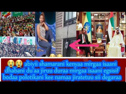 Download Abiyii Shamarani biyaa arabaa polotikafi hin olchin mirgaa dhabdee du'artii