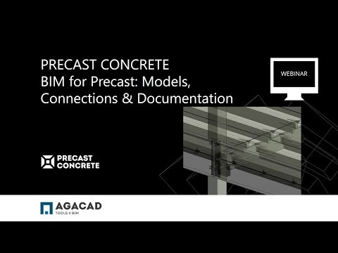 BIM for Precast: Models, Connections & Documentation in Revit