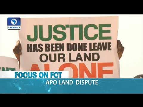 Focus On FCT: Apo Land Dispute |Dateline Abuja|