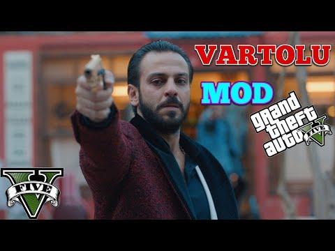 VARTOLU MODU GTA 5 [Vartolu Çılgına Döndü]
