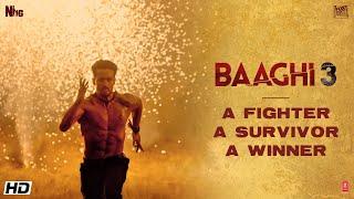 Fighter• Survivor• Winner  Tiger Shroff   Shraddha  Riteish  Sajid Nadiadwala Ahmed Khan  6 March