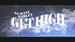 Ky- Mani Marley - Get High  ( New song April 2014)