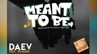 daev-ft-yo-maps-meant-to-be-official-audio