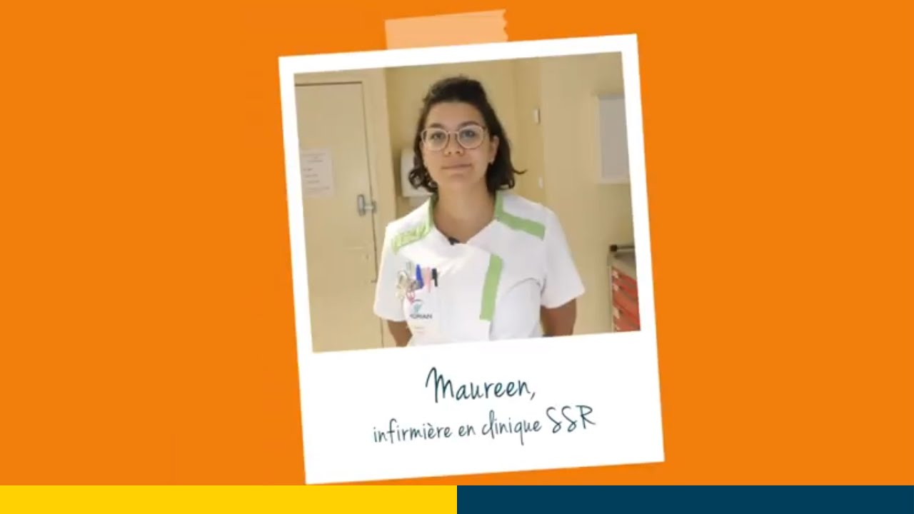 Download Témoignage : Maureen, infirmière en clinique SSR, cherche ses futurs collègues !