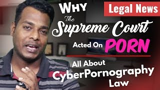 Why The Supreme Court Acted On Porn | Legal News | FoolsDen