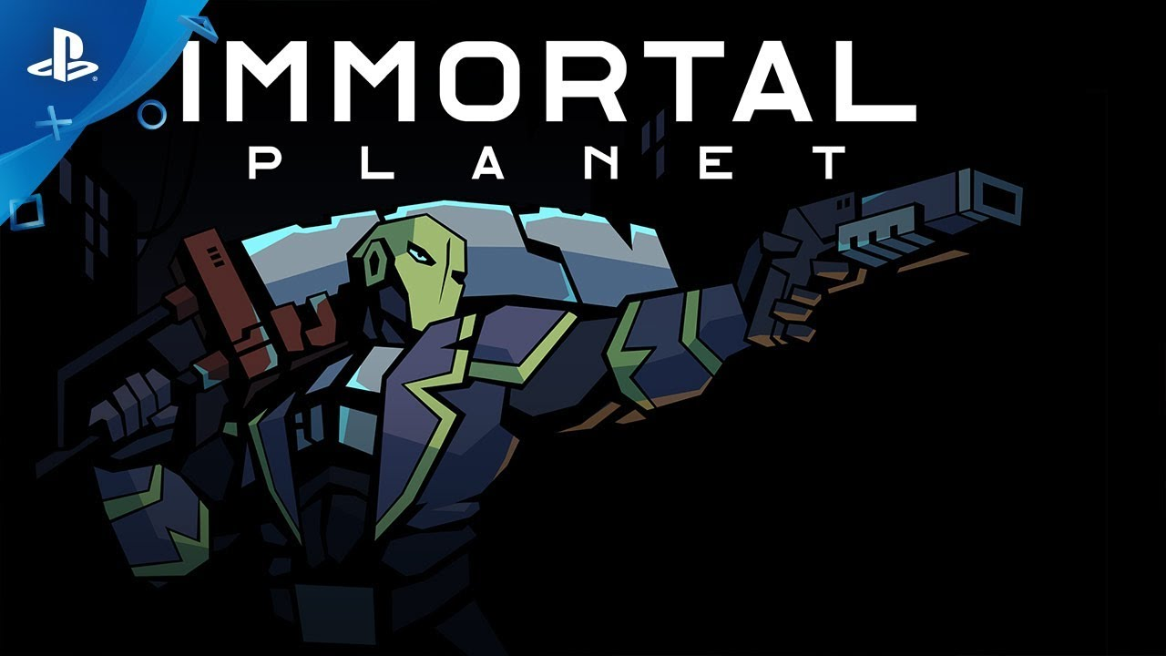 Immortal Planet - Launch Trailer | PS4