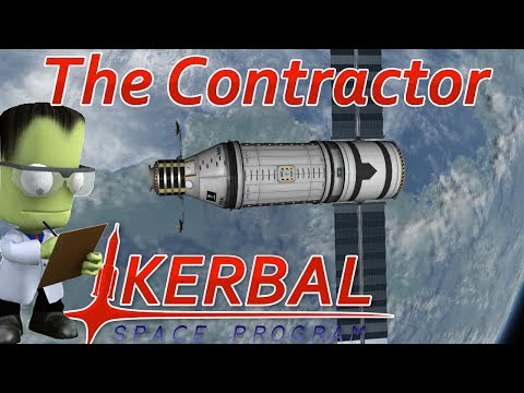 [19] Starting The Kerbal Space Station | The Contractor - Kerbal Space Program