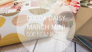 COCOA daisy March Mini Dori Kit Unboxing