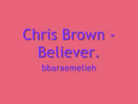 Chris Brown - Believer.