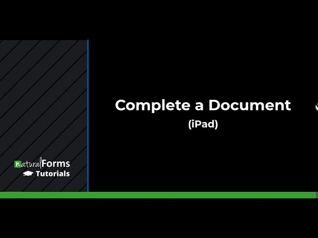 Complete a Document (iPad)