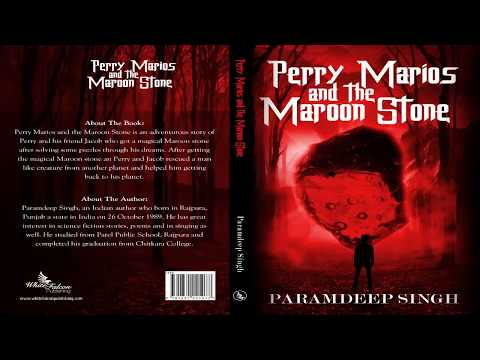 perry-marios-and-the-maroon-stone-ii-a-must-read-fiction-novel-for-every-age-ii