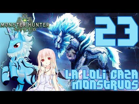 My Little Pony / La Loli Caza Monstruos - Monster Hunter World Ep.23 thumbnail