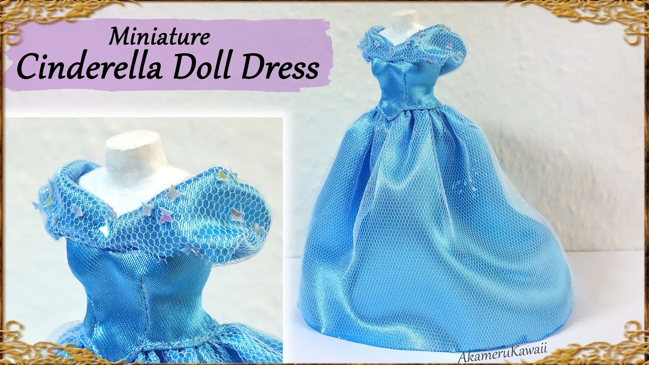 Cinderella Inspired Doll Dress Fabric Tutorial Youtube