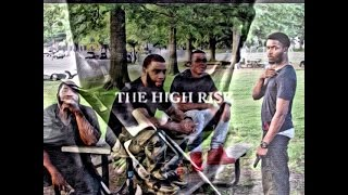 The High Rise- Time For Change- (Ep.1)