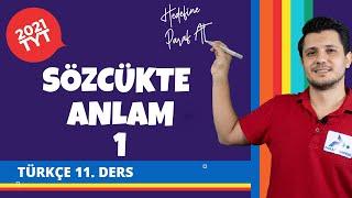 Sözcükte Anlam 1   2021 TYT Türkçe Konu Anlatımları #tyttrkc
