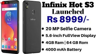 Infinix Hot S3 With 20 Megapixel Selfie Camera,18:9 Display Launched | Best Mobile Under 10000 ??