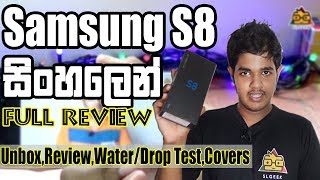 Samsung Galaxy S8 Unbox & Full Review + Drop/Water Test | Sinhala