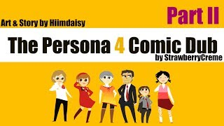 [Persona 4] Hiimdaisy Comic Dub (Part 2)