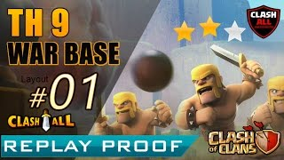 Th9 War Base Anti 3 Star Replay Proof  #01 Town Hall 9 Unbeatable War Base  | Clash of Clans