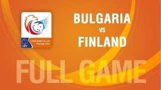 Bulgaria vs Finland | PLAYOFF | LOTTO EUROVOLLEY POLAND 2017