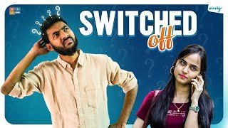 Switched Off || Wirally Originals || Tamada Media