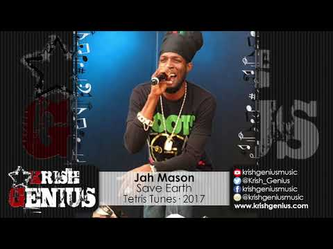 Jah Mason - Save Earth [The Starz Riddim] August 2017
