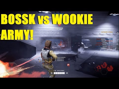 Star Wars Battlefront 2 - THERE WERE WOOKIES EVERYWHERE! | Bossk PTFO time!