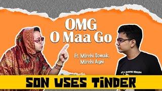 OMG - O MA GO (Season 3 Appetiser): Son Uses Tinder