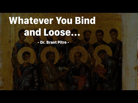 Whatever You Bind and Loose