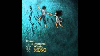 Hymn to the Immortal Wind (Full Album) - MONO
