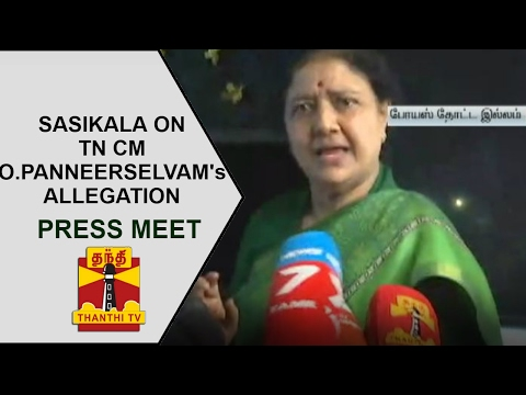 Sasikala's press meet on O.Panneerselvam's allegation, DMK is behind his statement   Thanthi TV