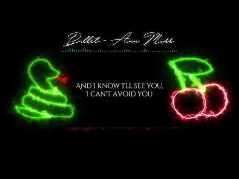 Bullet - Ann Marr (Lyrics)